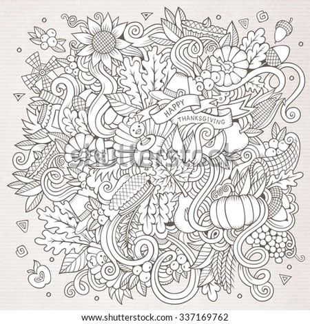 Cartoon vector hand-drawn Doodle Thanksgiving. Sketchy design background with objects and symbols. - stock vector