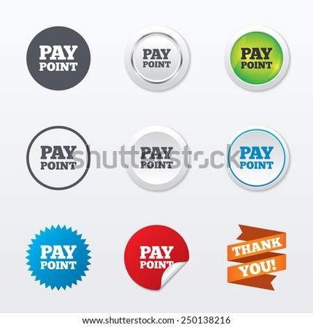 Cash and coin sign icon. Pay point symbol. For cash machines or ATM. Circle concept buttons. Metal edging. Star and label sticker. Vector