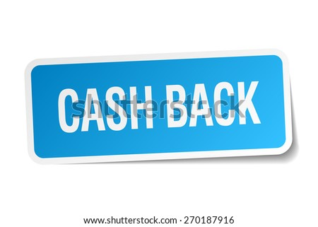 cash back blue square sticker isolated on white - stock vector