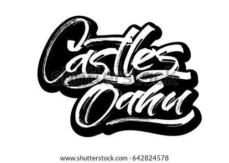 Castles oahu sticker modern calligraphy hand lettering for silk screen printing