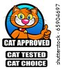 Cat  Approved / Tested / Choice Seal - stock vector