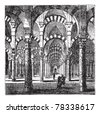 Cathedral-Mosque of Cordoba in Andalusia, Spain, during the 1890s, vintage engraving. Old engraved illustration of the interior of the Cathedral-Mosque of Cordoba. Trousset Encyclopedia - stock vector