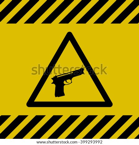 Caution Danger Sign (Gun)