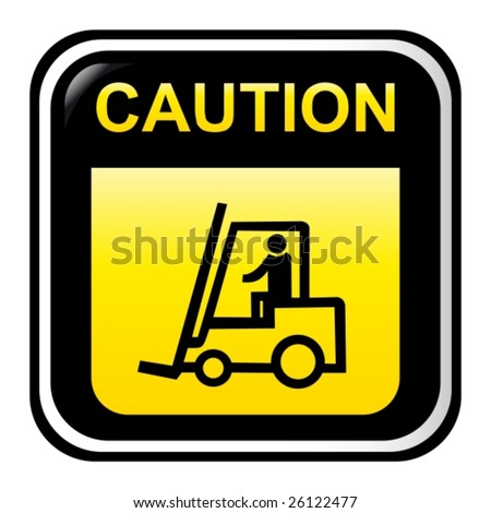 Caution - forklift truck - stock vector
