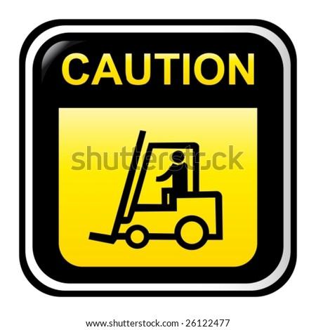 Caution - forklift truck - stock vector