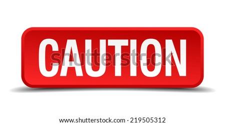 caution red three-dimensional square button isolated on white background - stock vector