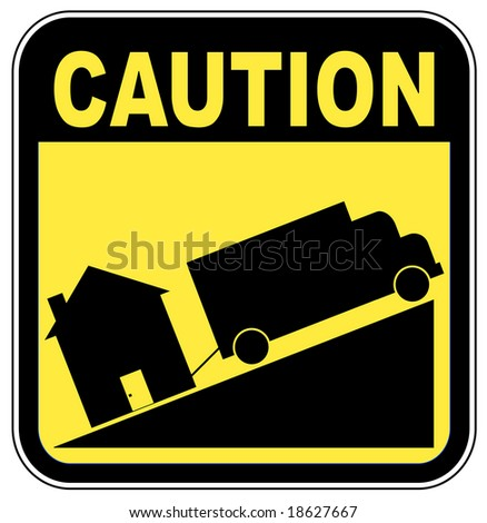 caution sign with truck towing house - crashing house market concept - stock vector