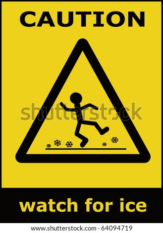 Caution watch for ice vector sign background - stock vector