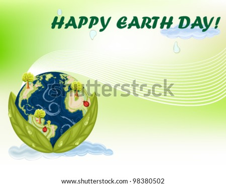 Celebrating International Earth Day - 22 April. Gradient Mesh used. Vector file saved as EPS AI8, all elements layered and grouped.