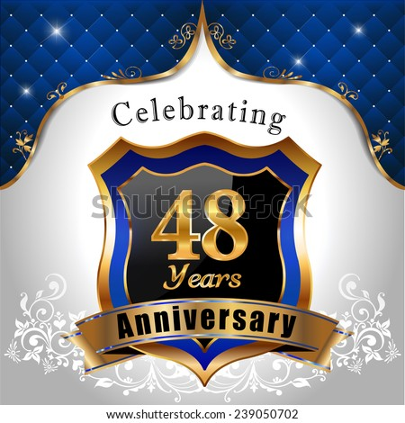 celebrating 48 years anniversary, Golden sheild with blue royal emblem background - vector eps10