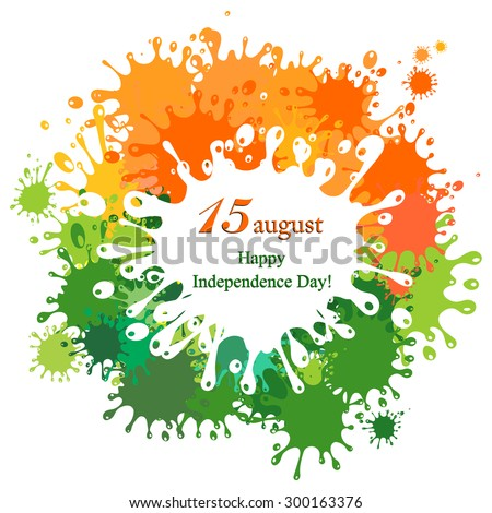 Celebration background for Indian Independence Day with text 15 August, colorful blots and place for your text. vector illustration  - stock vector