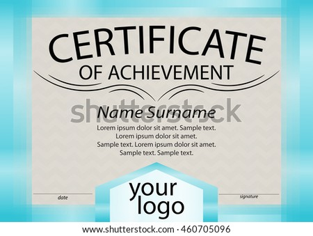 Certificate of achievement or diploma template. Blue frame. Reward. Winning the competition. Award winner. Vector illustration. The text on separate layer.  - stock vector