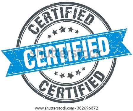 certified blue round grunge vintage ribbon stamp. certified stamp. certified. certified sign. - stock vector