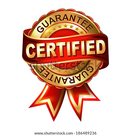 Certified guarantee golden label with ribbon.  Vector illustration.