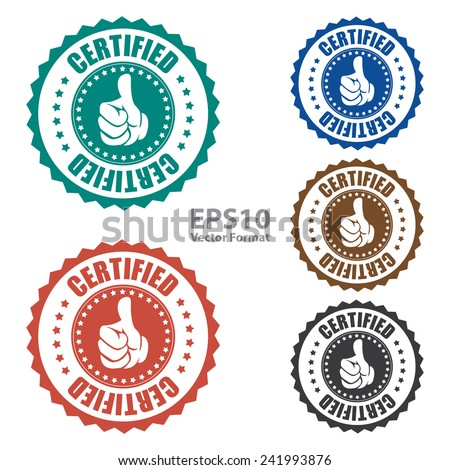 Certified icon, tag, label, badge, sign, sticker isolated on white, vector format - stock vector
