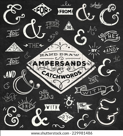 Chalk Catchwords, ribbons, ampersands design elements set. at, to, for, the, of, with, by, and, from. Vector graphic set on chalkboard background. - stock vector