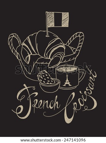 Chalkboard rough sketch drawing of basket with croissant, coffee cup, strawberry jam, French flag and hand written lettering. Vector freehand detailed illustration isolated on black background - stock vector