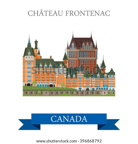 Chateau Frontenac in Quebec Canada. Flat cartoon style historic sight showplace attraction web site vector illustration. World countries cities vacation travel sightseeing North America collection. - stock vector