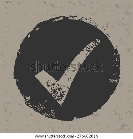Check mark design on grunge background, grunge vector - stock vector