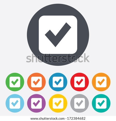 Check mark sign icon. Checkbox button. Round colourful 11 buttons. Vector - stock vector