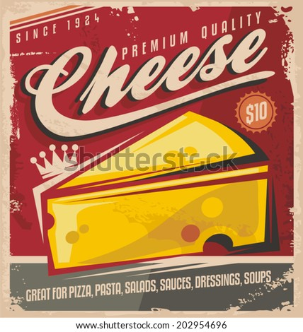 Cheese retro poster design. Premium quality cheese vintage vector label design concept. - stock vector