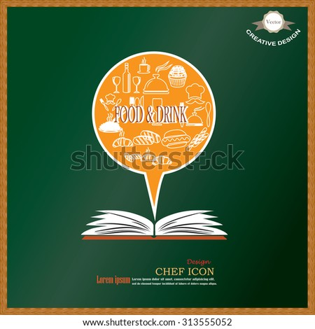 Chef icon with open book on chalkboard.Chef symbol.vector illustration. - stock vector