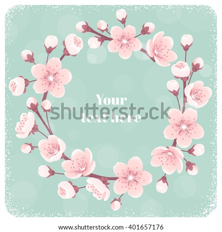 Cherry blossom circular wreath, spring flowers. Retro vector illustration. Place for your text. Design for invitation, banner, card, poster, flyer