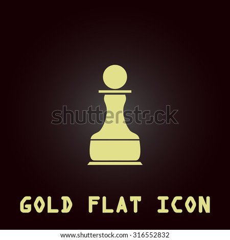 Chess Pawn. Gold flat vector icon. Symbol for web and mobile applications for use as logo, pictogram, infographic element - stock vector