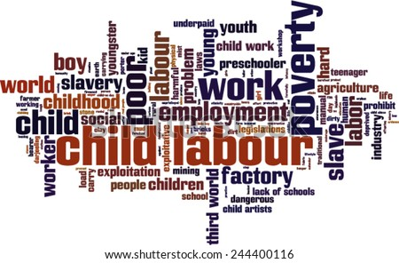 Child labour word cloud concept. Vector illustration - stock vector