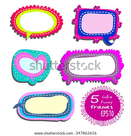 Childish frames set - 5 cute, funny frames or stickers for cheerful holidays or school. Bright  frames as speech bubbles shapes. Comic backgrounds for your project. Vector frames collection. Eps 10. - stock vector
