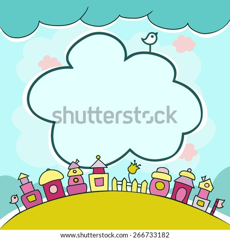 Childrens background with multicolored cartoon houses for cute card  with clouds and cute elements. Cartoon houses in a row.  Free space for text.Hand drawn vector.