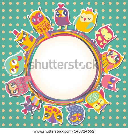 Childrens background with multicolored cartoon owls for cute card. Circle frame. Place for text. Template for design cartoon greeting card, Valentines day background - stock vector
