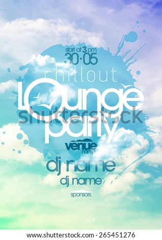 Chillout lounge party poster with cloudy sky backdrop - stock vector