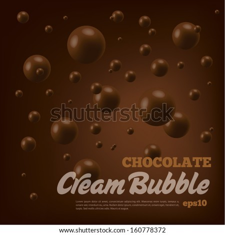 Chocolate bubble on brown background - stock vector