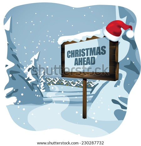 Christmas ahead sign with Santa hat EPS 10 vector illustration - stock vector