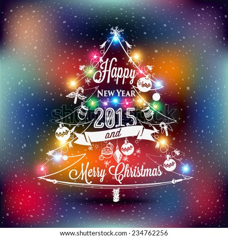 Christmas and New year label with colored lights on Christmas tree, decoration of calligraphic design with typographic labels, symbols of the year. Hand drawn authors work.  - stock vector