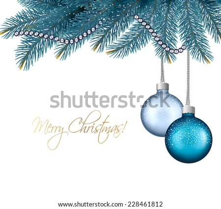 Christmas background with balls and branches. Vector. - stock vector