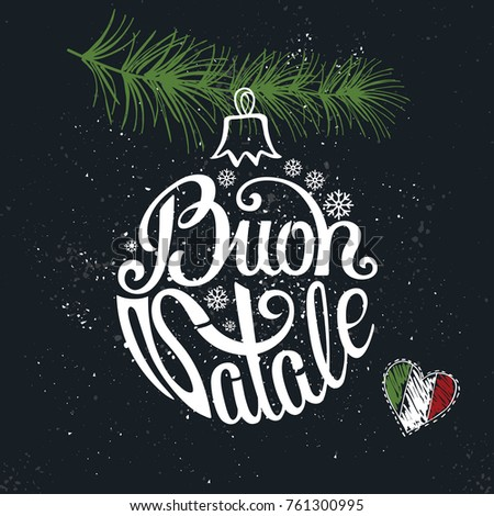 Christmas ball buon natale greeting card stock vector royalty free christmas ball buon natale greeting card italian handwriting chalk lettering spruce tree branches m4hsunfo