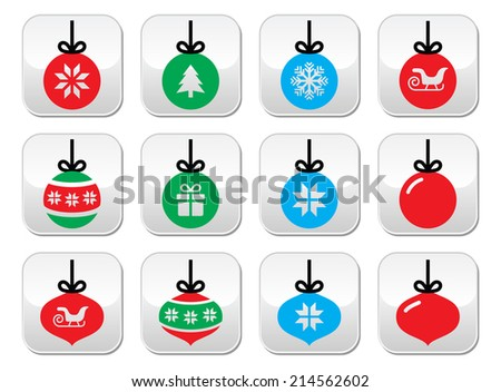 Christmas ball, Christmas bauble vector buttons set  - stock vector