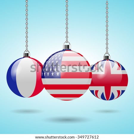 Christmas balls with flags, USA, United Kingdom and France. Vector EPS10. - stock vector