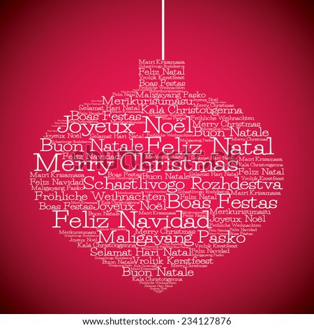 """Christmas bauble made from """"Merry Christmas"""" in different languages in vector format. - stock vector"""