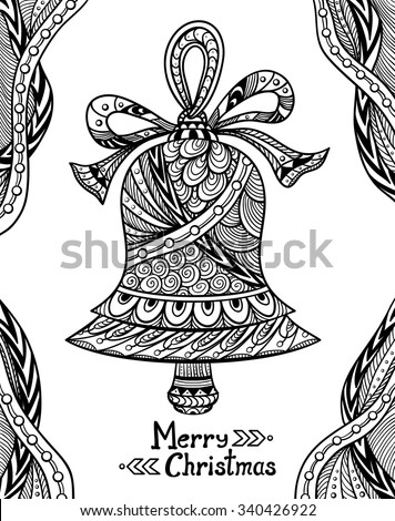 Christmas Bell In Zen Doodle Style Black On White Coloring Page For Book Or Creative