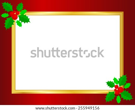 Christmas border/ background with holly leaves , berries and golden ribbons on corners  - stock vector
