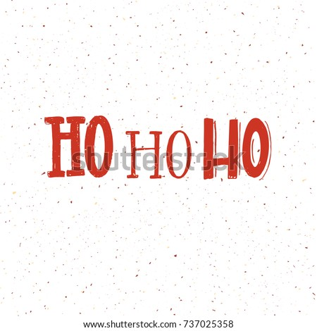 Christmas Card Design Words Ho Ho Stock Vector 737025358 - Shutterstock