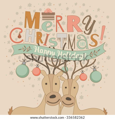 Christmas card with an illustration. It shows two deer , and Christmas greetings. - stock vector