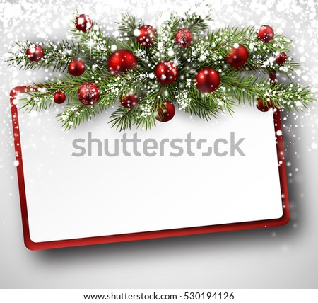Christmas card with fir branches, balls and snow. Vector paper illustration.
