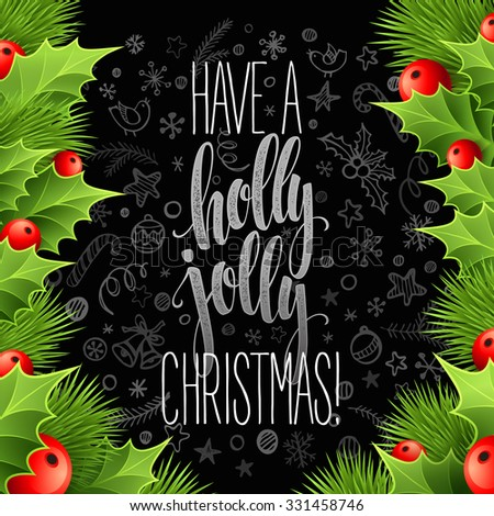 Christmas decoration on chalk board. Vector illustration EPS 10 - stock vector