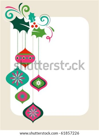 Christmas frame with holly leaves and decorations - stock vector