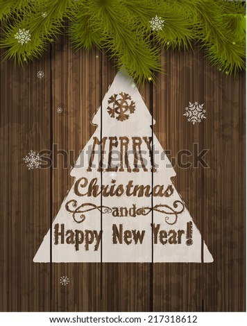 Christmas Greeting Card. Inscription with Christmas and new year 2015 against wooden texture and branches of a New Year's tree Christmas. Vector Illustration. - stock vector