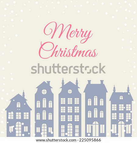 Christmas greeting card with houses silhouettes - stock vector